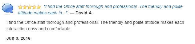 Office staff thorough and professional. Their attitude made visit easy and comfortable.