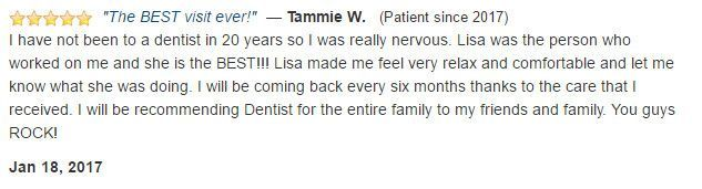 I have not been to a dentist in 20 years. I was nervous. Lisa was great! You guys rock!