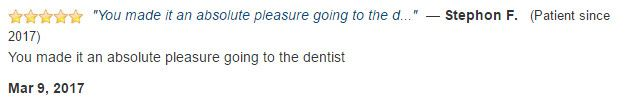 You made it an absolute pleasure going to the dentist.