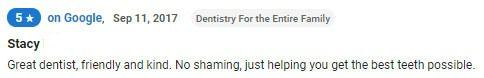 Great dentist, no shaming!