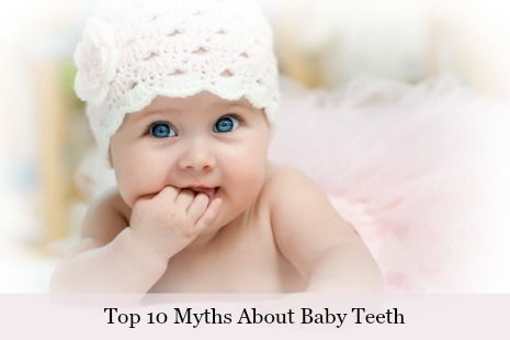 Baby Teeth-Top-10-Myths
